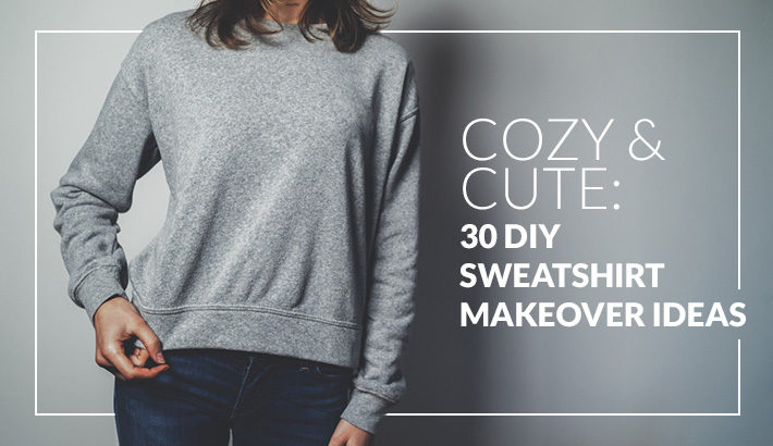 b5c66c3b7389 Cozy   Cute  30 DIY Sweatshirt Makeover Ideas