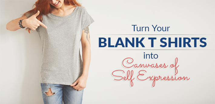 f45907e4 Turn Your Blank T Shirts into Canvas' of Self Expression