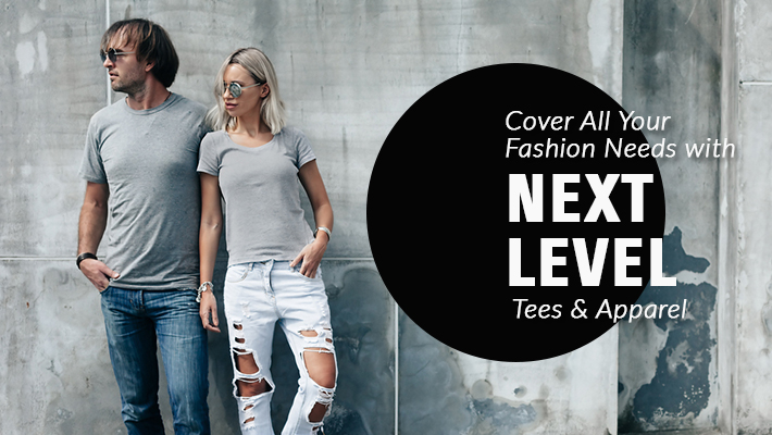 cover your fashion needs next level tees