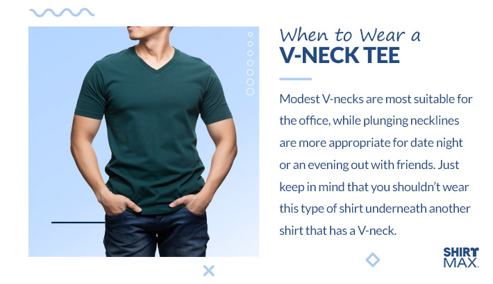 When to Wear a -Neck Tee