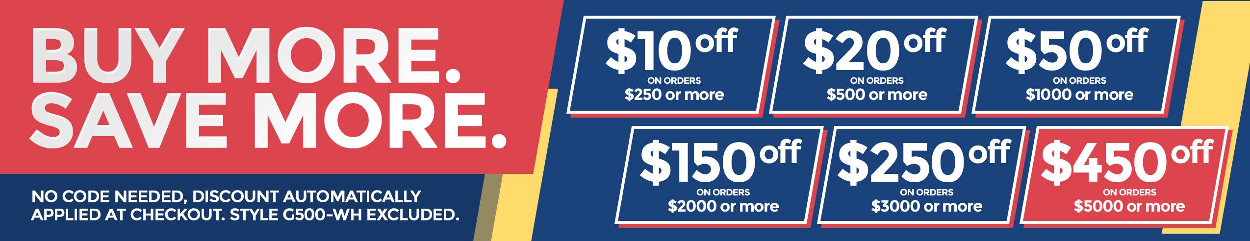 Buy More, Save More! Bulk Discounts!